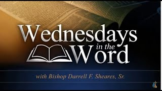 Wednesdays In The Word - 7/21/21
