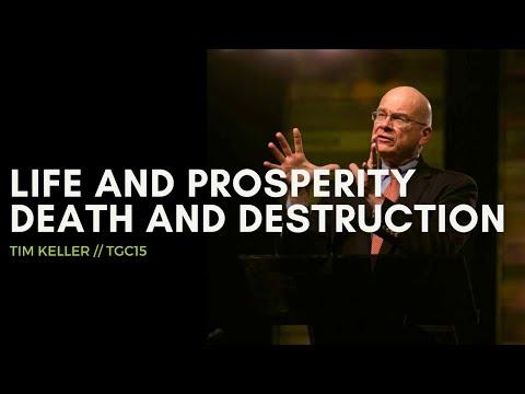 Tim Keller | Life and Prosperity, Death and Destruction | Deuteronomy 30