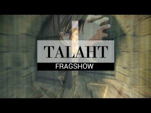 TaLaHT | Fragshow #1