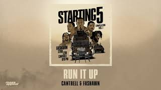 Cantrell x Fashawn - Run It Up [HQ Audio]