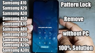 How To UnLock Pattern Lock On Samsung A10, A20, A30, A50, A80, Android 2020 !! New Trick without PC
