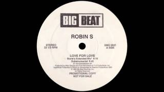 Robin S   Love For Love (Stone's Extended Mix) [1993]
