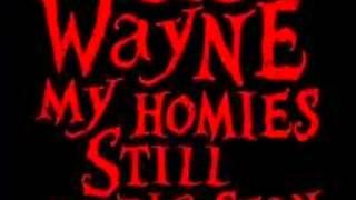 Lil Wayne - My Homies Still ( Clean Version )