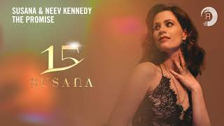 Susana & Neev Kennedy   The Promise [Susana 15 Years]