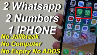 Two Whatsapp 2 Numbers One Iphone 2019 Easy installation