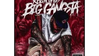 Kevin Gates  Big Gangsta (clean)