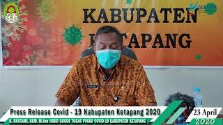 Press Release Covid -19 Kabupaten Ketapang (23 April 2020)