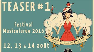 TEASER #1 Festival Musicalarue 2016