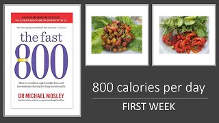 how to start fast 800 diet   First week 800 calories per day