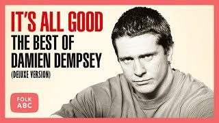 Damien Dempsey - You're the Cure