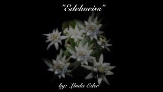 Li dch bi ht edelweiss from the sound of music linda eder edelweiss wlyrics linda eder m4hsunfo