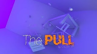 """The Pull"" - 360 Video"