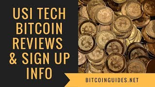 USI Tech Bitcoin Reviews - USI-Tech Explained And Sign-up Information