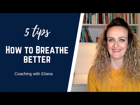 5 tips on how to breathe better