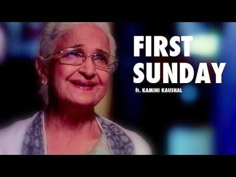 First Sunday ft. Kamini Kaushal   The Short Cuts   International Women's Day #IWD2018