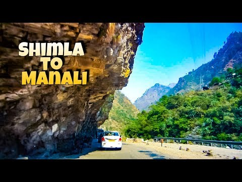 Shimla to Manali Road Trip by Car via Kullu | Shimla - Manali Tour