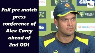Watch: Alex Carey's full press conference ahead of second ODI | Australia vs India