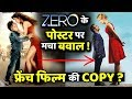 New Controversy On Zero poster : Copied From French Film