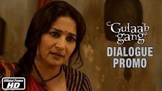 Bina Laathi Aur Talwaar Ke - Dialogue Promo 2 - Gulaab Gang