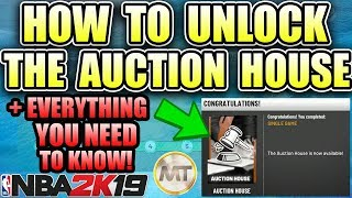 HOW TO UNLOCK THE AUCTION HOUSE IN NBA 2K19 MYTEAM