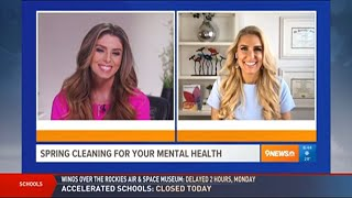 Spring Cleaning For Your Mental Health – Heather Hans 9NEWS Denver