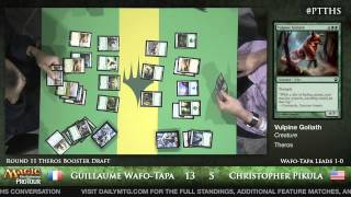 Pro Tour Theros - Theros Draft Round 11 - Guillaume Wafo-Tapa vs. Christopher Pikula