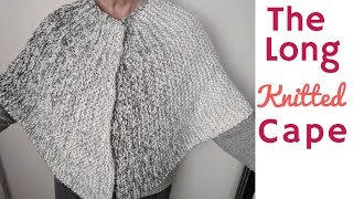 Long Knitted Cape -  How To Knit A Cape
