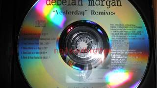 "Debelah Morgan ""Yesterday"" (Noise World Remix)"