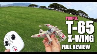 PROPEL STAR WARS T-65 X-WING Review - [Unbox / Inspection / Setup / Flight Test / Pros & Cons]