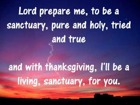 Lord prepare me to be sanctuary lyrics by vineyard song with video lord prepare me to be sanctuary lyrics by vineyard song with video and scripture verses stopboris Images