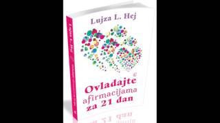 Lujza Hej, Ovladajte afirmacijama za 21 dan  dan 4 - Promena