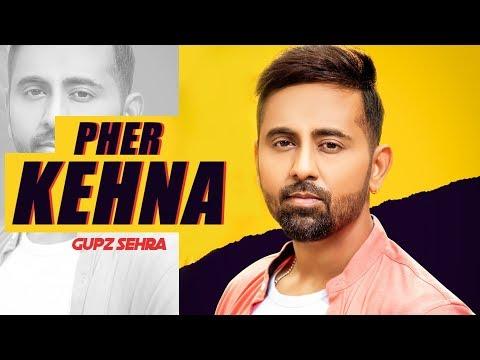 Pher Kehna: Gupz Sehra (Full Song) Bunny Gill