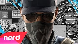 WATCH DOGS 2 SONG | IM A WATCH DOG | #NerdOut