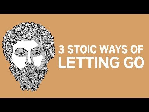 3 Stoic Ways Of Letting Go