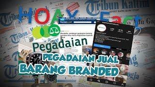 Hoax or Fact: Pegadaian Jual Barang Branded Hasil Jaminan