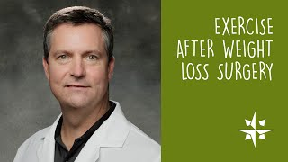 Exercise After Weight Loss Surgery / Matthew Brengman, MD, FACS