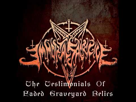 Immortal Sacrifice - The Testimonials Of Faded Graveyard Relics