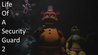[SFM FNAF] Life Of A Security Guard 2