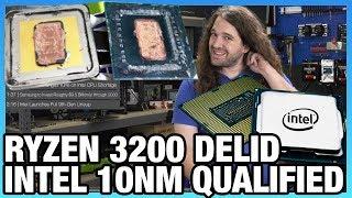 HW News - Ryzen 3200 Delid, Intel 10nm Qualified, & More Malware