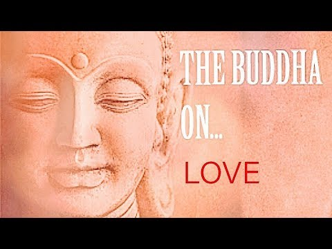 The Buddha on Love | Buddha Quotes | Life Lessons by the Buddha
