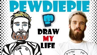 Draw My Life : PewDiePie