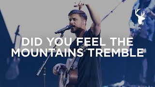 Did You Feel The Mountains Tremble - Cory Asbury   Heaven Come 2018