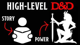How to Run D&D at High Levels: Adjusting Story & Power
