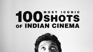 FF Rewind - 100 MOST ICONIC SHOTS OF INDIAN CINEMA
