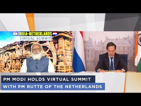 PM Modi holds virtual summit with PM Rutte of the Netherlands