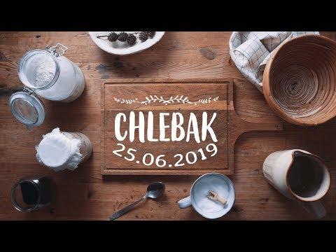 Chlebak [#550] 25.06.2019