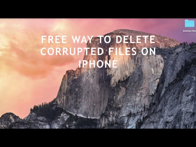 Free Way to Delete Corrupted Files on iPhone