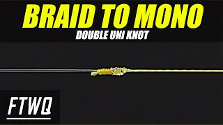 Fishing Knots: Double Uni Knot - How to Tie Braid to Fluorocarbon or Braid to Mono
