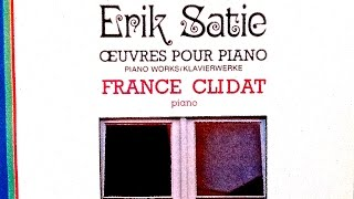 Satie - Gymnopedies, Gnossiennes, Je te veux... (recording of the Century : France Clidat)