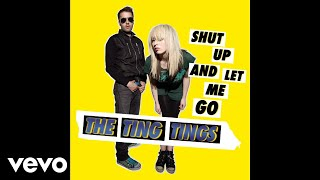 The Ting Tings - Shut Up and Let Me Go (Haji & Emanuel Dub) (Audio)